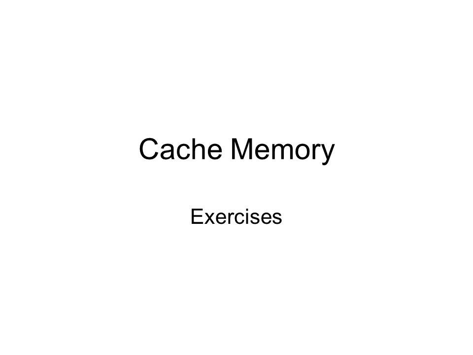 Questions I Given: –memory is little-endian and byte addressable; memory size; –number of cache blocks, size of cache block –An instruction lw $t0, x or lbu $t0, x; Determine –HIT or MISS.