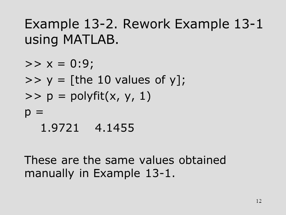 13 Example 13-3.For data of previous two examples, obtain a 2nd degree fit.