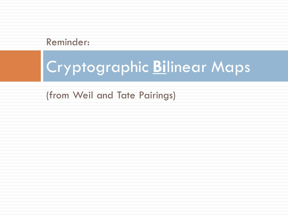 Bilinear Maps in Cryptography