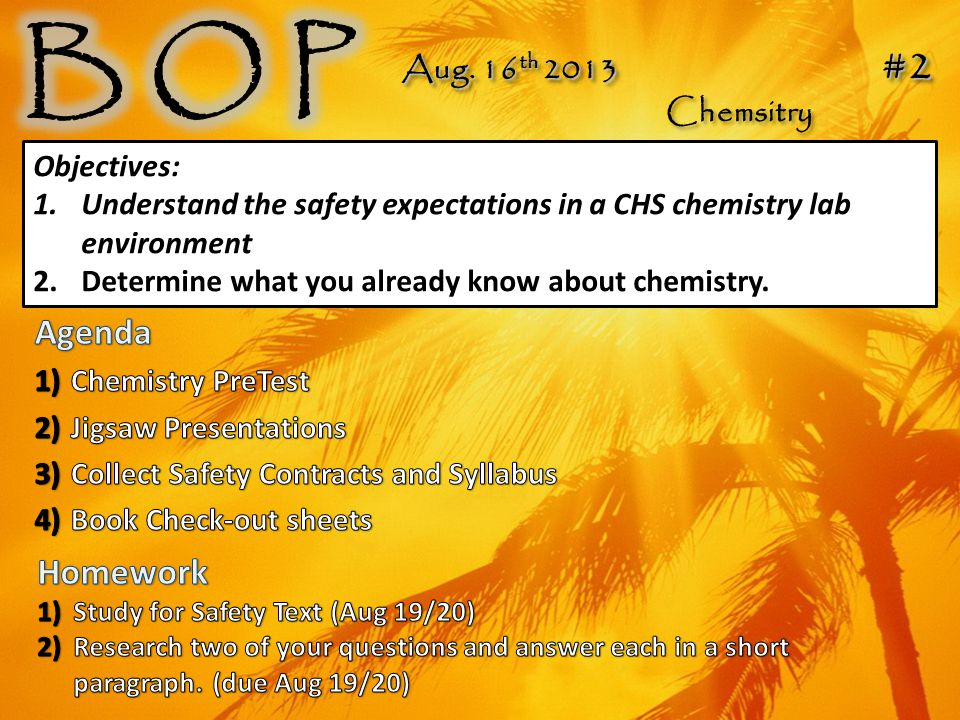 Aug.19 th / 20 th 2013 #3 Chemsitry Aug.