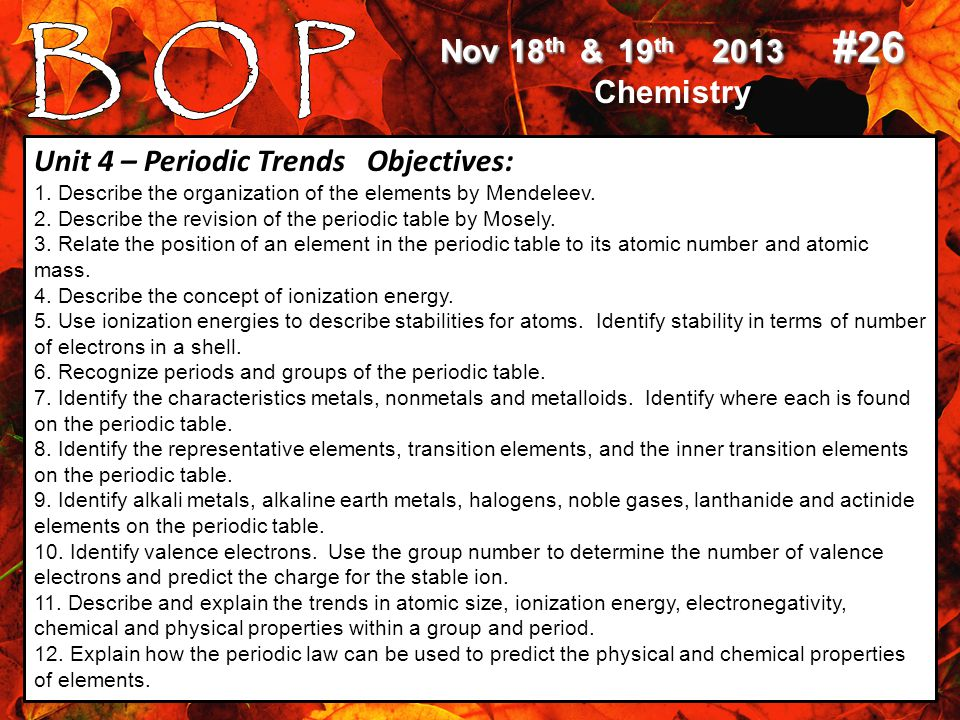 Nov 18 th & 19 th 2013 #26 Chemistry Nov 18 th & 19 th 2013 #26 Chemistry Today's Objectives: See objective list