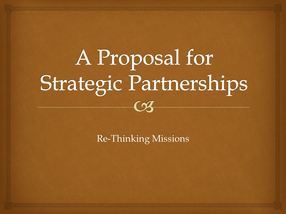  VISION – New Missions EmphasisSTRENGTH – Mature & Healthy ULBCPARTNERSHIP – More Significant RelationshipsGOAL – Growth of ULBC & Growth of Missions 4 Point Strategy