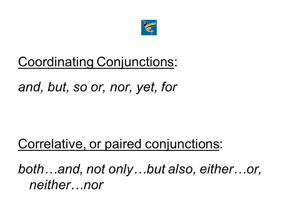 Coordinating and correlative conjunctions join: Words Mais and Yuri fled the war in Armenia.