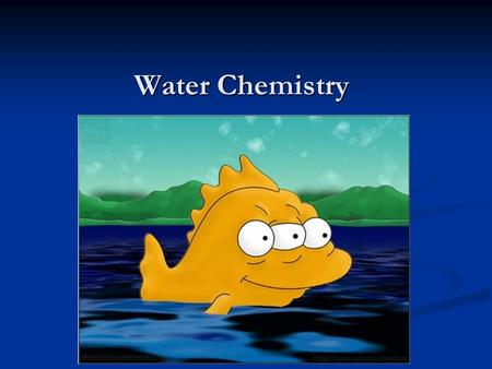 Water Chemistry. In your notes… What 3 factors play a role in determining the health of an ecosystem? What 3 factors play a role in determining the health.