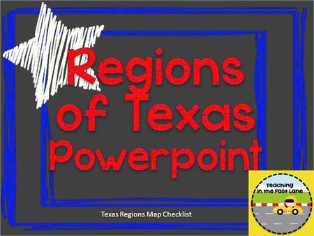 Texas Regions Map Checklist.