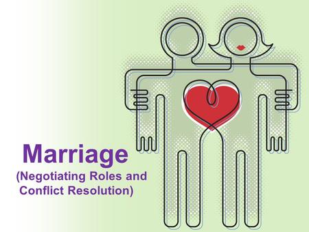 Marriage (Negotiating Roles and Conflict Resolution)