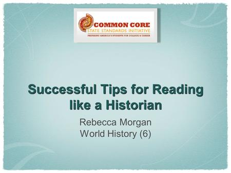 Successful Tips for Reading like a Historian Rebecca Morgan World History (6)