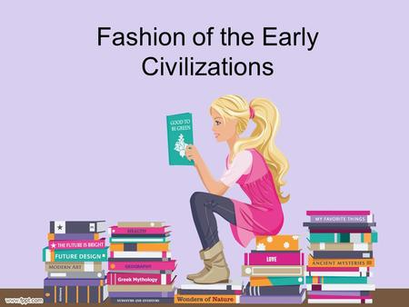 Fashion of the Early Civilizations