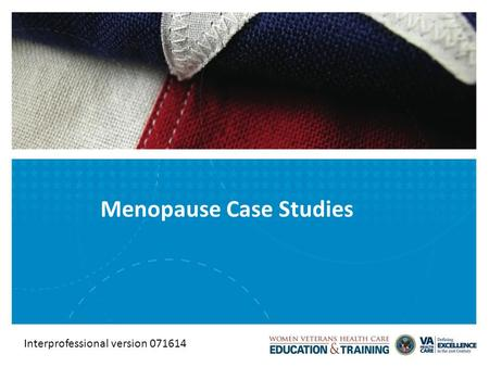 Menopause Case Studies Interprofessional version 071614.