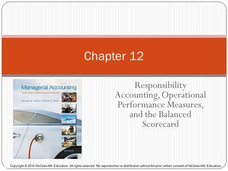 strategic managerial accounting performance measurement and A two-dimensional classificatory scheme highlighting ten different approaches to the measurement of business performance in strategy research is developed the first dimension concerns the use of financial versus broader operational criteria, while the second focuses on two alternate data sources (primary versus secondary.
