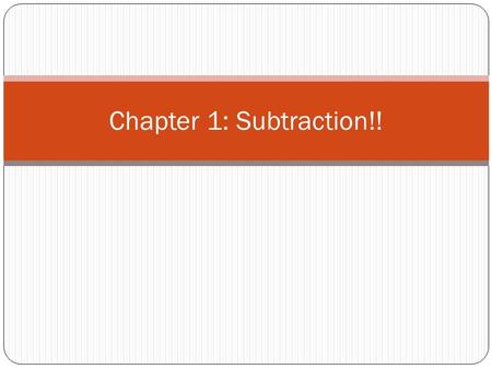 Chapter 1: Subtraction!!. Section 1- Subtraction with Pictures.
