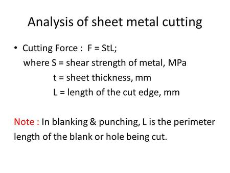 Analysis of sheet metal cutting