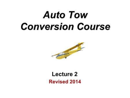 Revised 2014 Auto Tow Conversion Course Lecture 2.