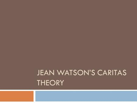 jean watsons caritas process in gerontology essay