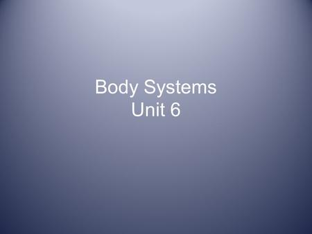 "Body Systems Unit 6. Integumentary System Skin is the major organ Also contains 3 layers of tissue: – Epidermis-outer layer – Dermis- ""true skin"", contains."