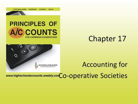 Chapter 17 Accounting for Co-operative Societies.
