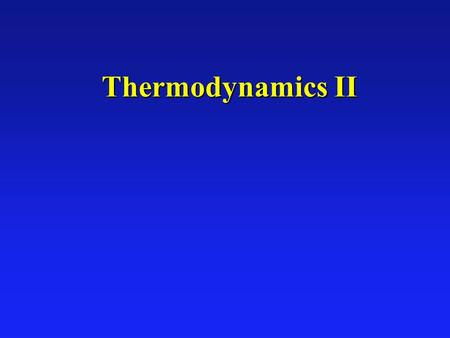 Thermodynamics II Thermodynamics II. THTH TCTC QHQH QCQC W HEAT ENGINE THTH TCTC QHQH QCQC W REFRIGERATOR system l system taken in closed cycle   U.