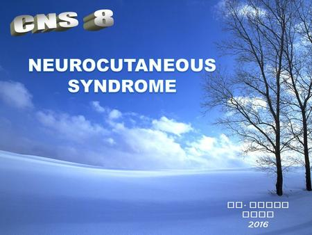 NEUROCUTANEOUS SYNDROME