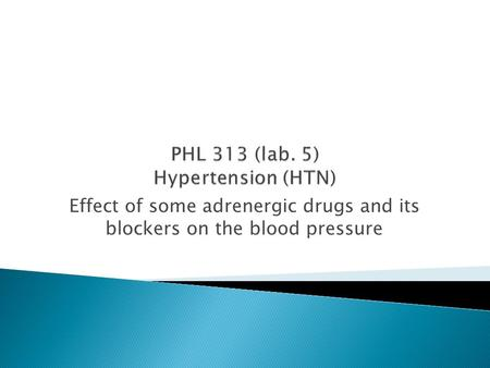Effect of some adrenergic drugs and its blockers on the blood pressure.