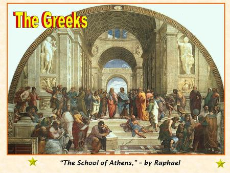 """The School of Athens,"" – by Raphael. Identify the key contributions made to civilization by the Ancient Greeks in the Golden Age of Greece. Identify."