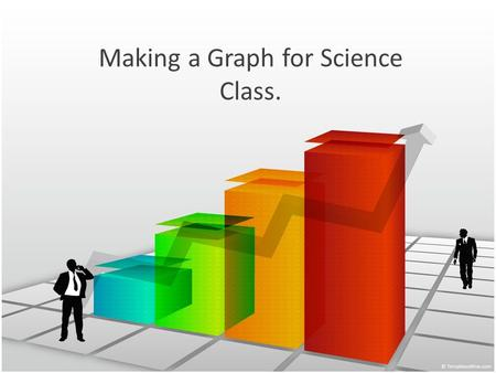 "Making a Graph for Science Class.. Purpose of a graph To visually display information or data collected during an experiment. Create a ""snapshot"" of the."