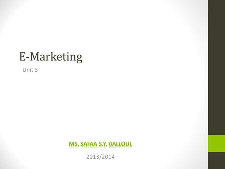 E-Marketing Unit 3 2013/2014. Consumer Behavior What Influences Consumer Behavior.