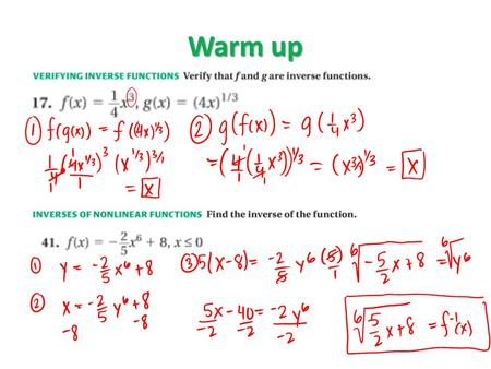 Warm up. Graph Square Root and Cube Functions (Section 6-5) Essential Question: What do the graphs of square root and cube root functions look like? Assessment: