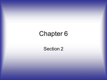 Chapter 6 Section 2. Quantum Mechanics and Atomic Orbitals Wave functions – describes the behavior of the electron, denoted with the Greek letter, ψ The.