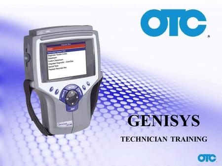 GENISYS TECHNICIAN TRAINING. Automated System Test (AST)