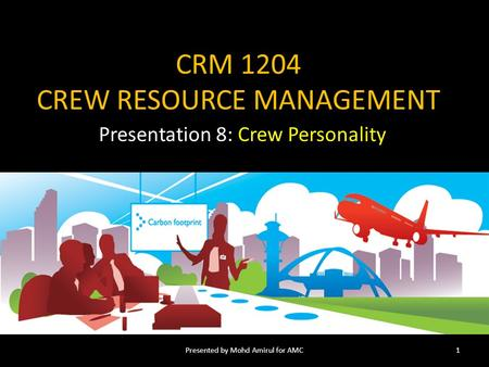 CRM 1204 CREW RESOURCE MANAGEMENT