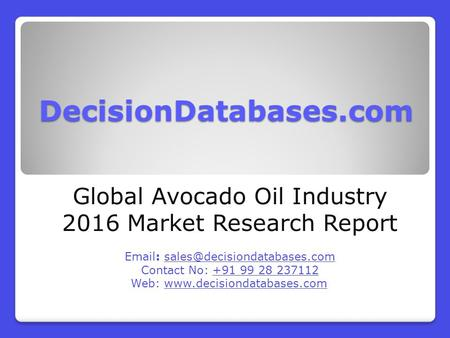 Global Avocado Oil Industry 2016 Market Research Report