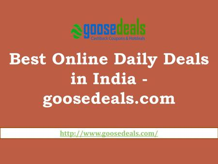 Best Online Daily Deals in India - goosedeals.com.