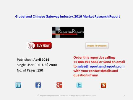 Global and Chinese Gateway Industry, 2016 Market Research Report
