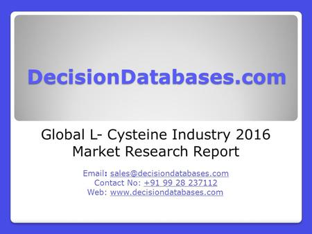 Global L- Cysteine Industry 2016 Market Research Report