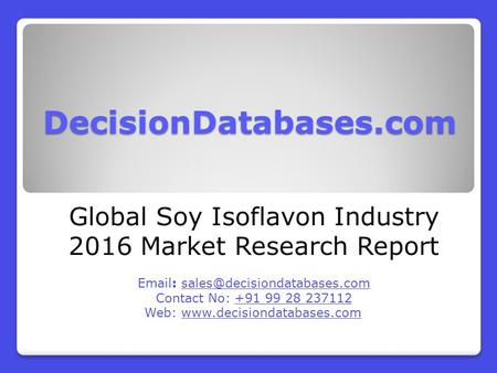 Global Soy Isoflavon Market 2016:Industry Trends and Analysis
