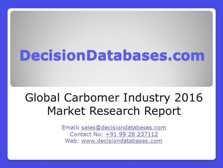 Global Carbomer Market Forecasts to 2021