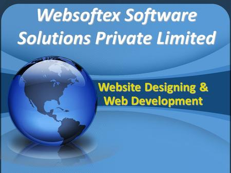 Websoftex Software Solutions Private Limited Website Designing & Web Development.