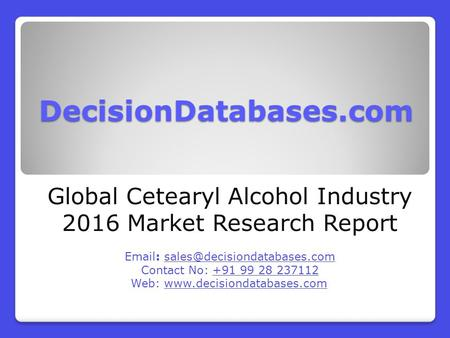 Global Cetearyl Alcohol Market 2016-2021