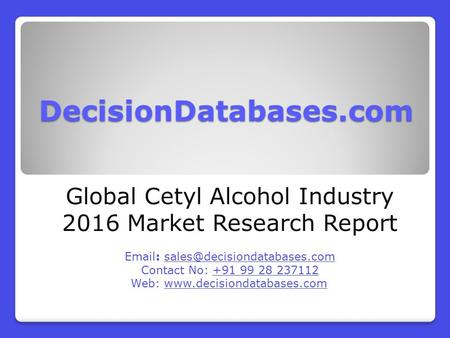 Global Cetyl Alcohol Market Forecasts to 2021