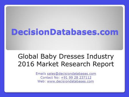 Global Baby Dresses Market Forecasts to 2021