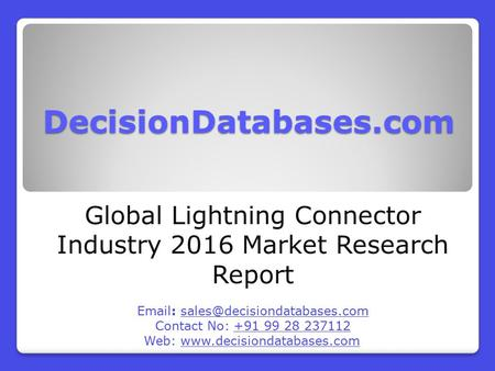Global Lightning Connector Market 2016:Industry Trends and Analysis