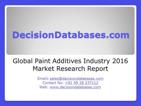 Global Paint Additives Industry 2016 Market Research Report