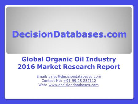 Organic Oil Market Analysis and Forecasts 2021