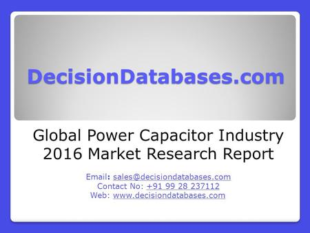 Power Capacitor Market Report -  Global Industry Analysis