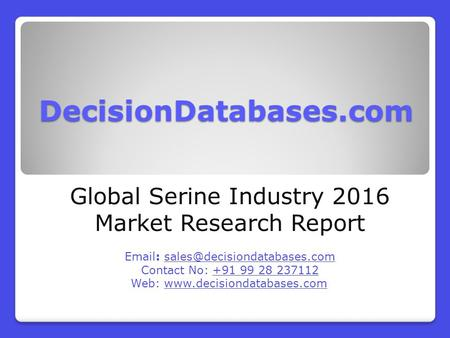 Global Serine Market 2016:Industry Trends and Analysis