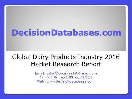Global Dairy Products Industry 2016 Market Research Report