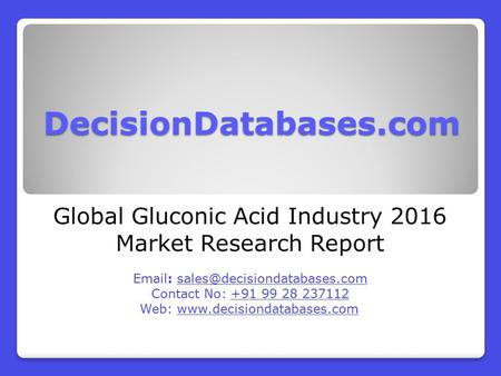 Global Gluconic Acid Industry 2016 Market Research Report
