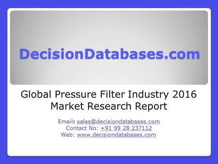 Global Pressure Filter Industry 2016 Market Research Report