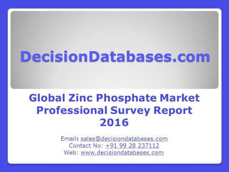 Worldwide Zinc Phosphate Market Forecasts to 2021
