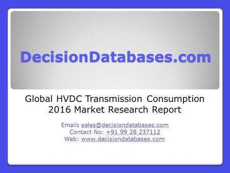 Global HVDC Transmission Consumption 2016 Market Research Report